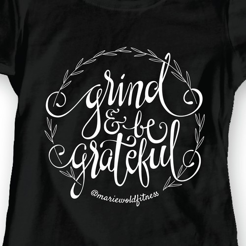 Inspiring Hand Lettered T-Shirt Design