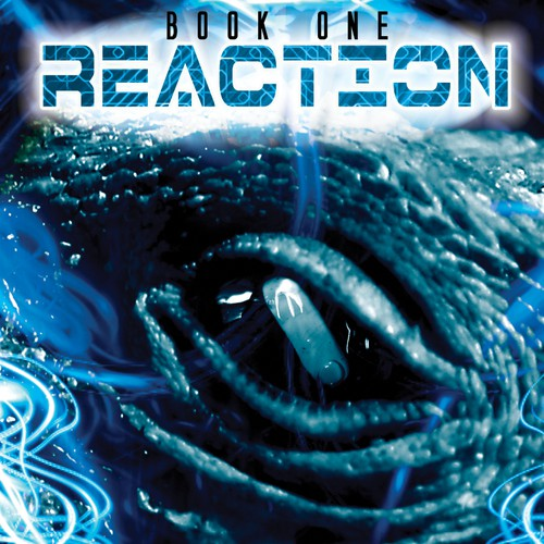 New design wanted for Reaction: A Sci-Fi/Thriller novel
