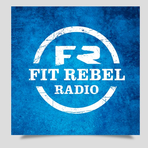 Fit Rebel Radio Podcast