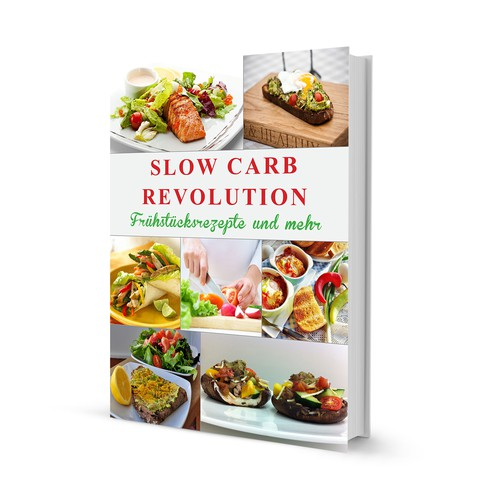 Design a tasty cover for a slow-carb book with breakfast recipes and nutrition advices