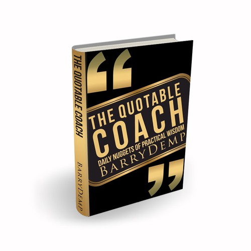 Design a cover for my book The Quotable Coach: Daily Nuggets of Practical Wisdom
