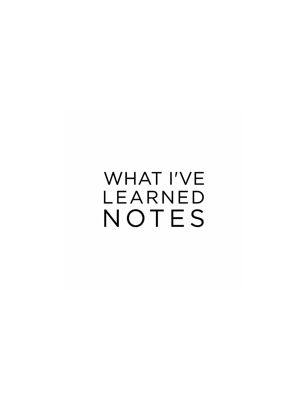 LOGO for What I've Learned: Notes on All Things Life-Related