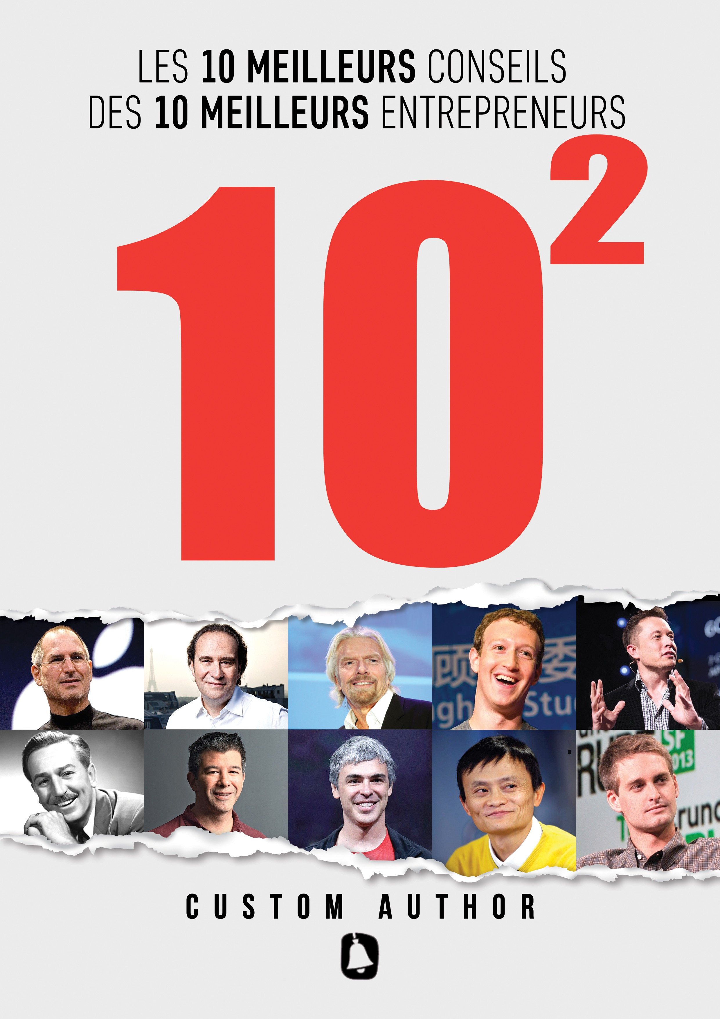 10 best pieces of advice from 10 best entrepreneurs CONTEST NOT LOCKED ! PROBLEM WITH 99DESIGNS : PREPARE YOUR DESIGN FO