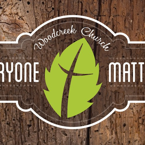 Because everyone really does matter at Woodcreek Church!