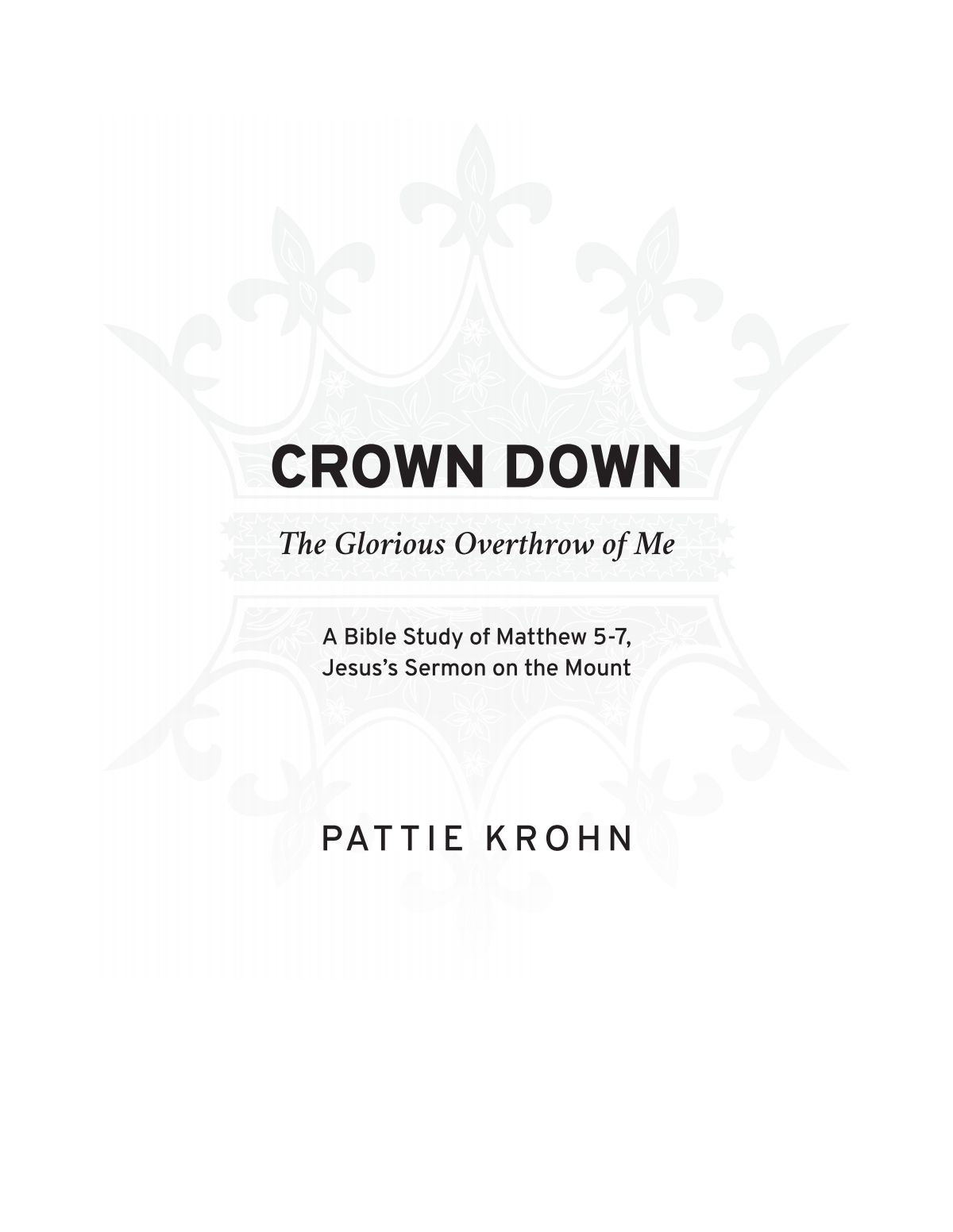 Crown Down: The Glorious Overthrow of Me!
