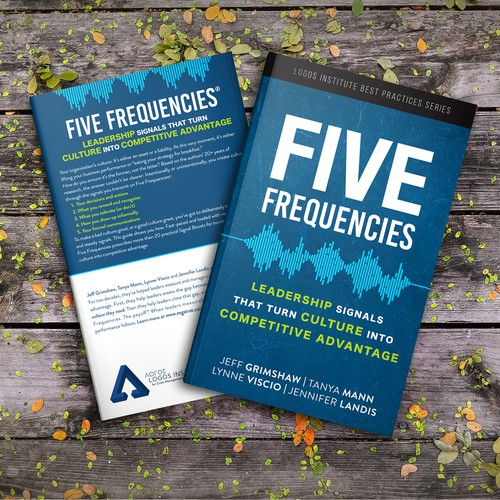 Five Frequencies: Leadership signals that turn culture into competitive advantage