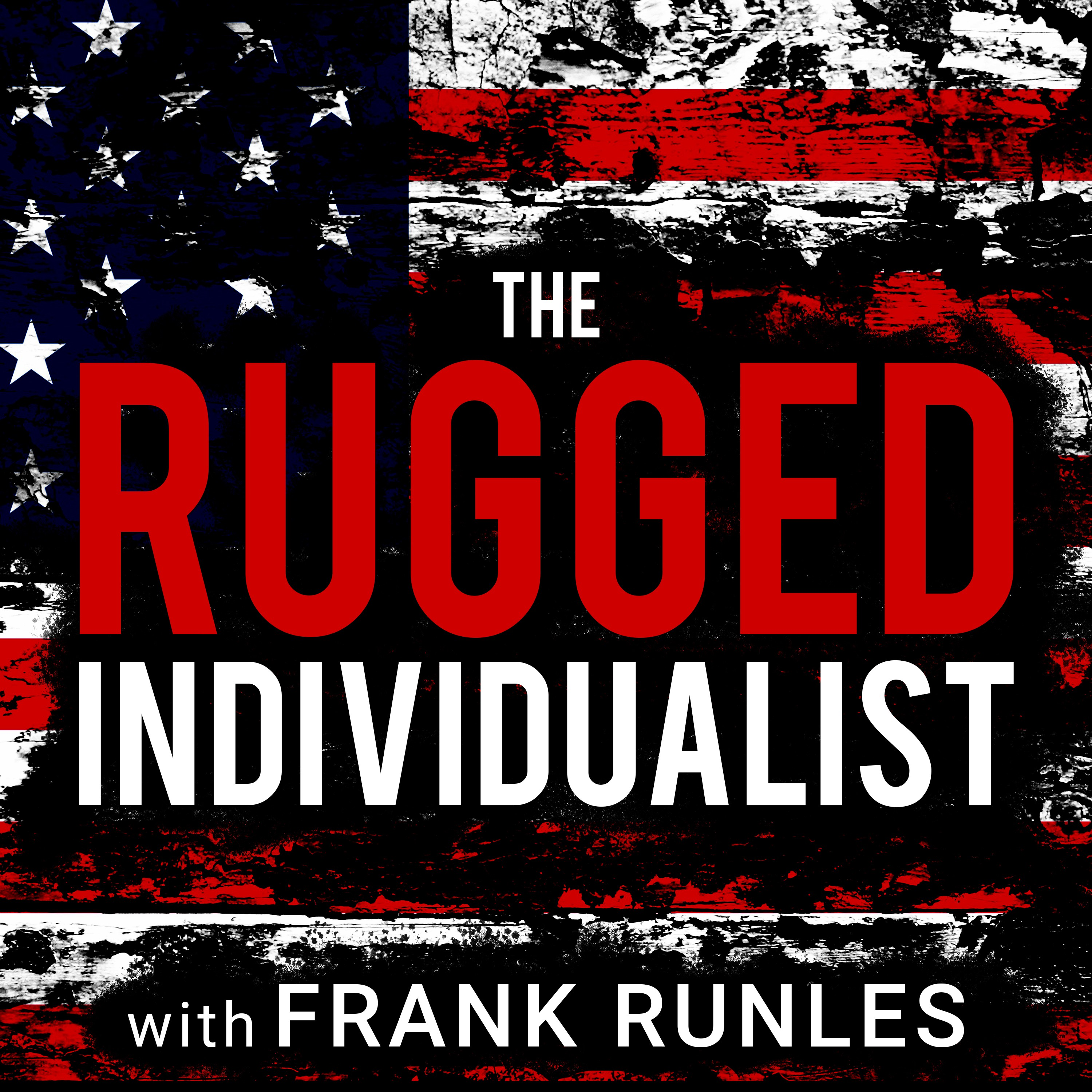 "Podcast artwork for ""The Rugged Individualist Podcast"""