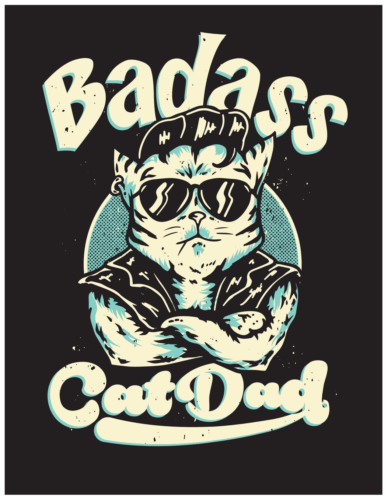 Badass Cat Dad (Cat Theme Shirt Design)