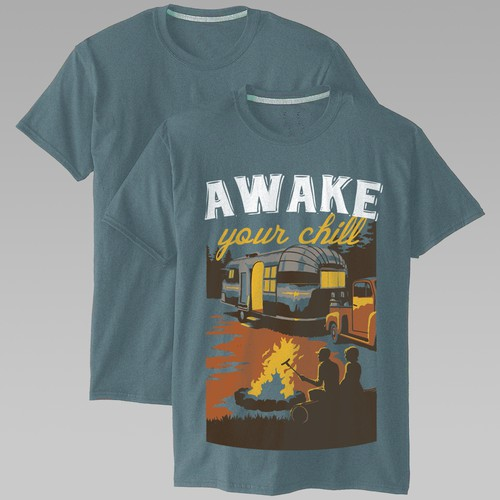 Awake Your Chill T-Shirt