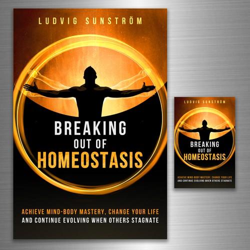 Breaking Out of Hemeostasis