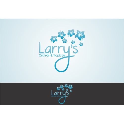 New logo wanted for Larry's Orchids & Tropicals