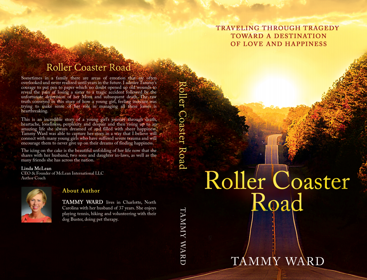 Roller Coaster Road Traveling through tragedy toward a destination of love and happiness
