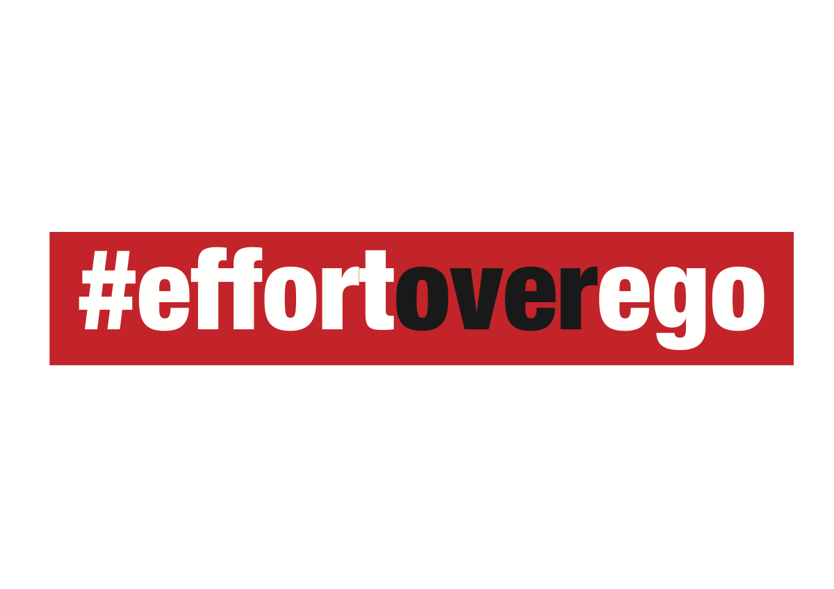 #effortoverego
