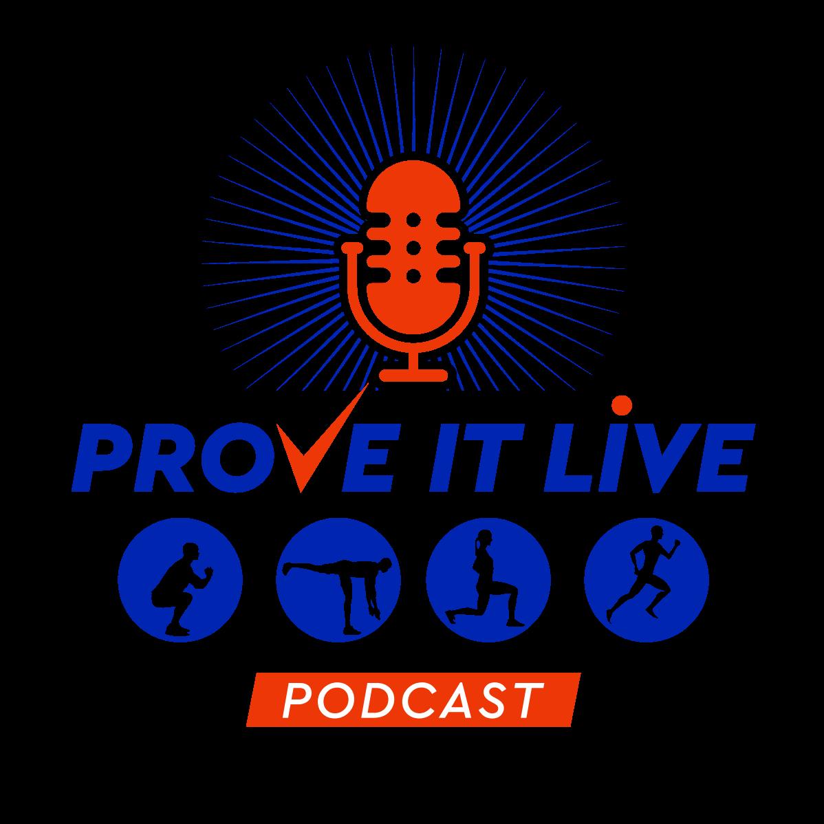 PROVE IT LIVE Podcast