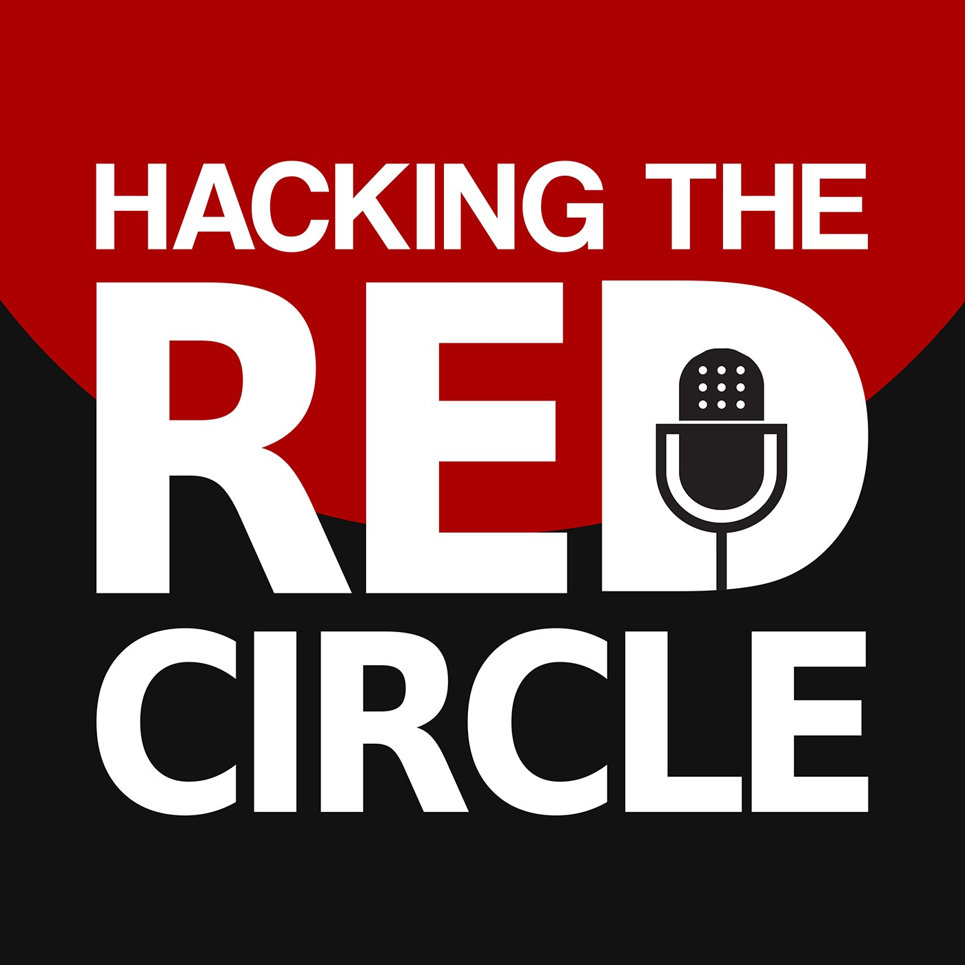Hacking the Red Circle - Podcast Logo