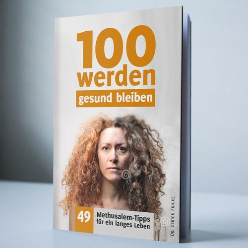 Buch Cover - 100 werden