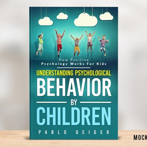 Understanding Psychological Behavior By Children