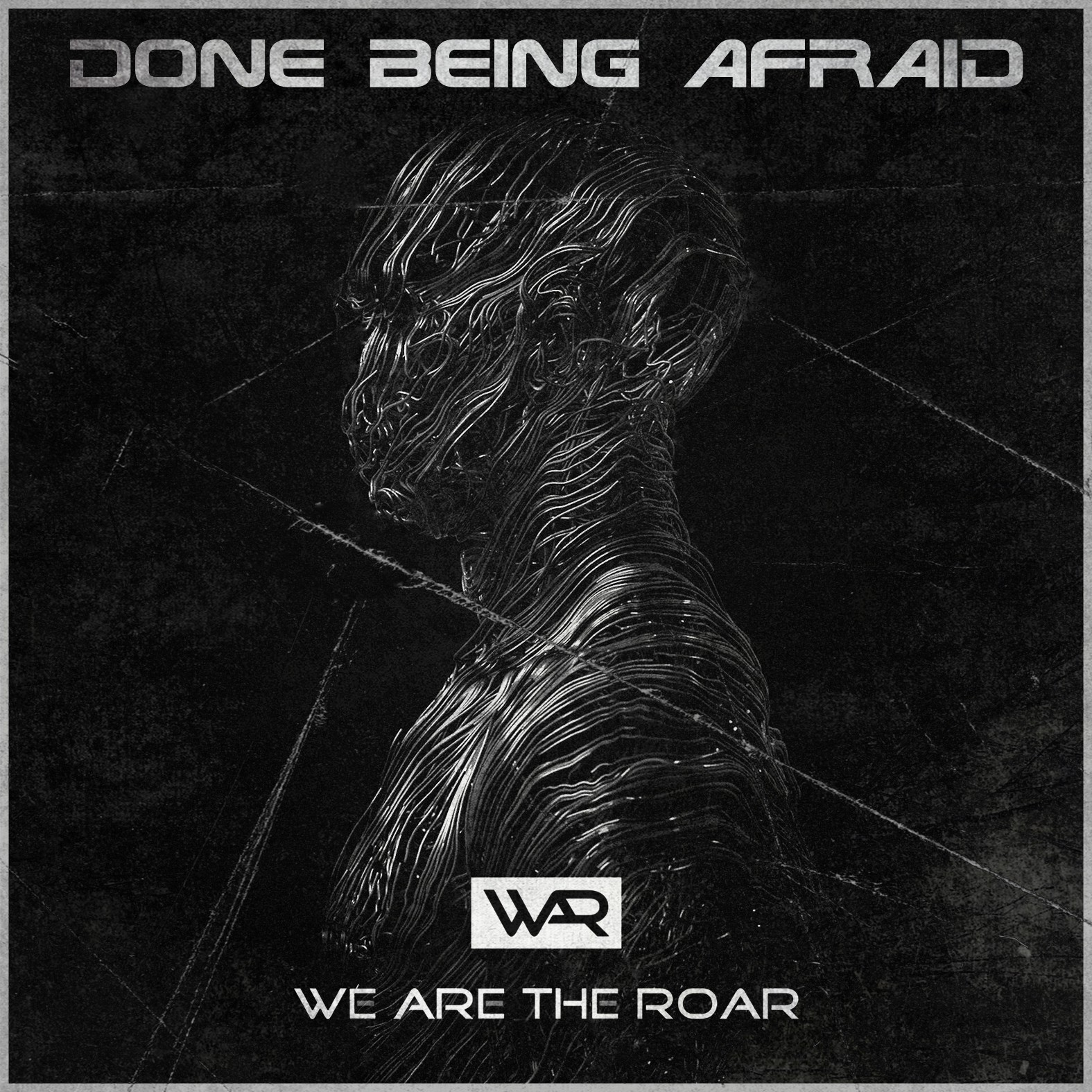 We need a powerful cover for our new single, Done Being Afraid
