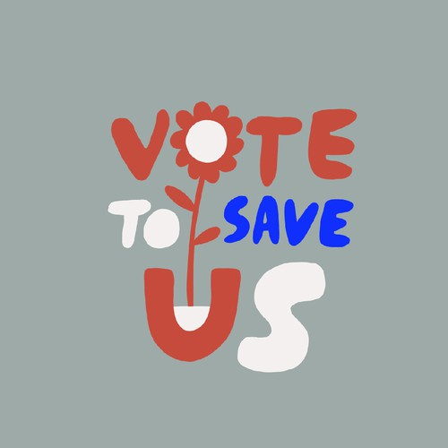 Vote to save us